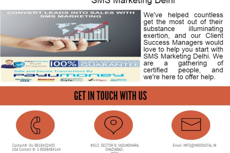 Get SMS Marketing Delhi for your business campaign