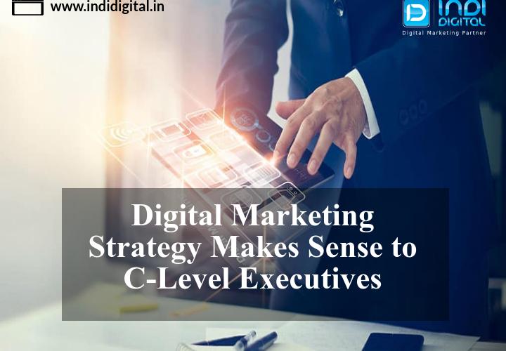 c level marketing plans, Digital Marketing Strategy C-Suite, B2B digital marketing strategy India, marketing to the c-suite, digital marketing strategy, c level marketing, C-Suite, B2B digital marketing strategy, B2B digital marketing, B2B, digital marketing, India, indidigital, #indidigital