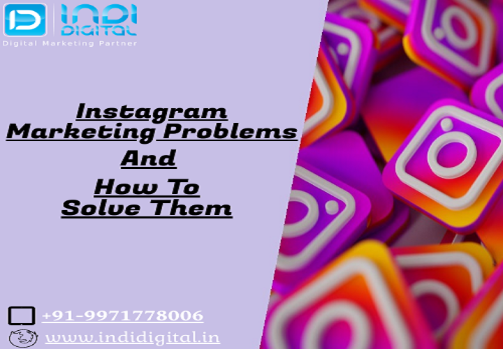 Instagram marketing problems, Instagram marketing, Instagram, marketing problems, online marketing, online marketing problems, soical media, indidigital, how effective is social media marketing, social media issues and challenges, optimize instagram profile, how to make instagram profile attractive, how to optimize your instagram profile, business on Instagram