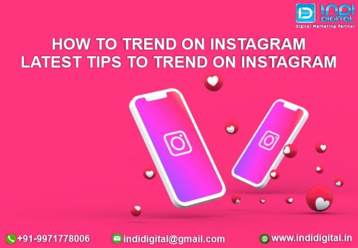 How to trend on Instagram | Latest tips to trend on Instagram