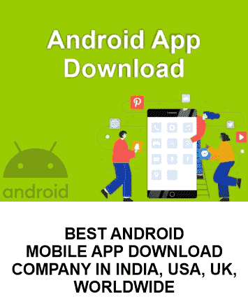 App Download Company in India, Android App Download Company in India,Best Android App Download Company, Android App Download, android app, best android app download, android app download company,indidigital