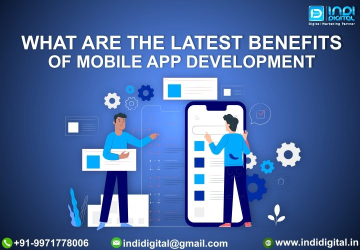 App Development for your business, Benefits of being a mobile app developer, Benefits of Mobile App Development, improved brand reputation, Mobile App Development for your business, What is mobile app development, Why mobile apps are important, Why mobile apps are important for your business
