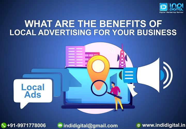Advantages of local brands, Benefits of advertising locally, Benefits of local advertising, Importance of local advertising, Importance of local market, local advertising, Local marketing company, local online advertising, Promotion on Google, What is local marketing