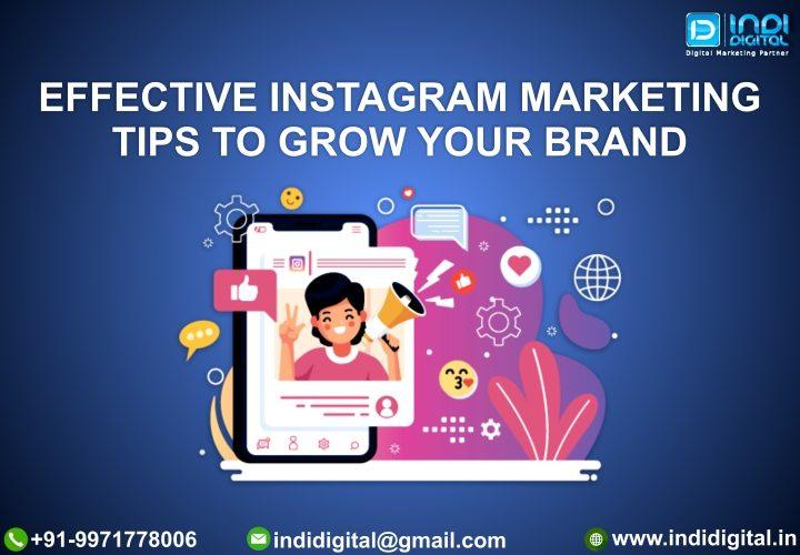 Effective Instagram Marketing, Effective Instagram Marketing Tips, Instagram marketing, Instagram marketing 2021, Instagram Marketing Tips, Instagram marketing tips for your brand, What Is Instagram Marketing, Why Is Instagram Important For Marketing