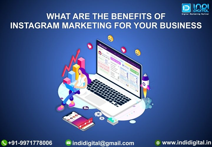 Benefits of Instagram, Benefits of Instagram marketing for your business, Importance of Instagram in digital marketing, Instagram marketing for brand, Instagram marketing for your business, top benefits of Instagram marketing, What is Instagram for business, why is instagram important for business, Why use Instagram for business